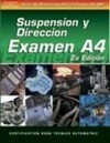 ASE Test Prep Series -- Spanish Version, 2e (A4): Automotive Suspension and Steering