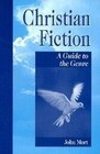 Christian Fiction: A Guide to the Genre