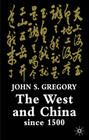 The West and China Since 1500