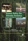 Forest Policy for Private Forestry: Global and Regional Challenges