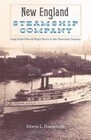 The New England Steamship Company: Long Island Sound Night Boats in the Twentieth Century