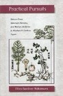 Practical Pursuits: Takano Choei, Takahashi Keisaku, and Western Medicine in Nineteenth-Century Japan