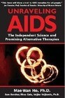 Unravelling AIDS: The Independent Science and Promising Alternative Therapies