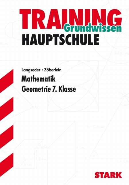 Training Grundwissen Hauptschule Mathematik. Geometrie 7. Klasse als Buch