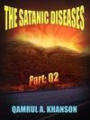 The Satanic Diseases