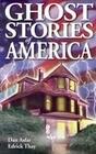 Ghost Stories of America