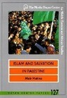 Islam and Salvation in Palestine: The Islamic Jihad Movement