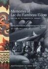 Memories of Lac Du Flambeau Elders