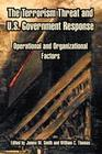 The Terrorism Threat and U.S. Government Response: Operational and Organizational Factors