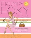 Frumpy to Foxy in 15 Minutes Flat: Style Advice for Every Woman