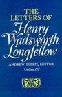 The Letters of Henry Wadsworth Longfellow, Volume I-II: 1814-1843