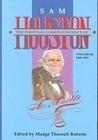 The Personal Correspondence of Sam Houston. Volume III: 1848-1852