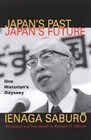 Japan's Past, Japan's Future: One Historian's Odyssey