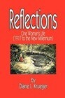 Reflections: One Woman's Life (1917 to the New Millennium)