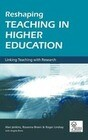 Reshaping Teaching in Higher Education: A Guide to Linking Teaching with Research