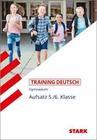 Training Grundwissen Deutsch. Aufsatz 5./6. Klasse. G8
