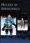 Hockey in Springfield