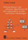 Datenstrukturen und effiziente Algorithmen für die Logiksynthese kombinatorischer Schaltungen