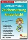 Lernwerkstatt 'Zeichensetzung kinderleicht' / Ausgabe SEK I