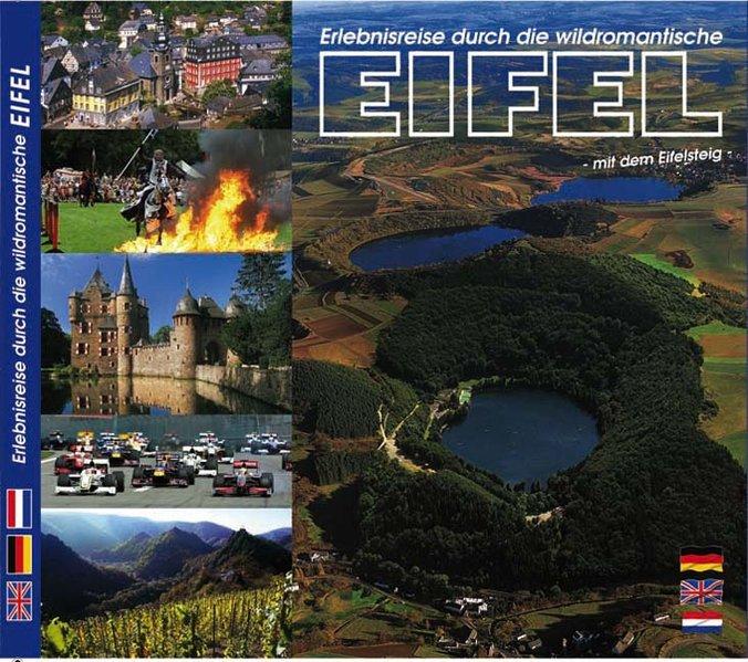 Erlebnisreise durch die wildromantische Eifel als Buch