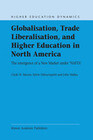 Globalisation, Trade Liberalisation, and Higher Education in North America: The Emergence of a New Market Under NAFTA?