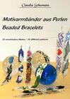 Motivarmbänder aus Perlen /Beaded Bracelets