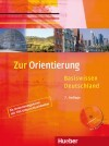 Zur Orientierung. Basiswissen Deutschland. Kursbuch mit Audio-CD
