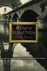 French Seduction: An American's Encounter with France, Her Father, and the Holocaust