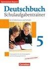 Deutschbuch Gymnasium 5. Jahrgangsstufe. Schulaufgabentrainer mit Lösungen. Bayern