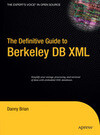 The Definitive Guide to Berkeley DB XML