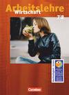 Wirtschaft 7./8. Schuljahr - Schülerbuch. Allgemeine Ausgabe. Neubearbeitung