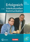 Training Berufliche Kommunikation. Erfolgreich in der interkulturellen Kommunikation