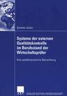 Systeme der externen Qualitätskontrolle im Berufsstand der Wirtschaftsprüfer