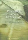 Inscribed Across the Landscape: The Cursus Enigma