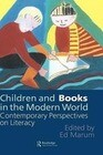 Children and Books in the Modern World