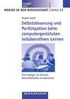 Selbststeuerung und Partizipation beim computergestützten kollaborativen Lernen