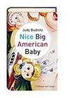 Nice Big American Baby
