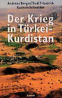 Der Krieg in Türkei-Kurdistan