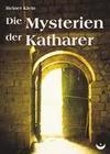 Die Mysterien der Katharer