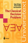 The Classical Decision Problem