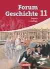 Forum Geschichte 11 - Schülerbuch - Gymnasium Bayern - Sekundarstufe 2
