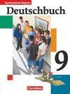 Deutschbuch Gymnasium Bayern 9. Jahrgangsstufe. Schülerbuch