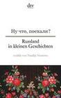 Rußland in kleinen Geschichten