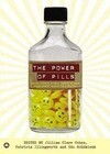 The Power of Pills: Social, Ethical and Legal Issues in Drug Development, Marketing and Pricing