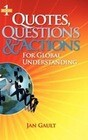 Quotes, Questions & Actions for Global Understanding