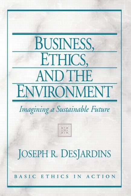 Business, Ethics, and the Environment: Imagining a Sustainable Future als Taschenbuch