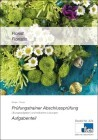 Florist/Floristin. Prüfungstrainer Abschlussprüfung