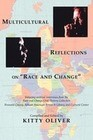 Multicultural Reflections on Race and Change