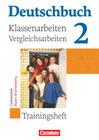 Deutschbuch 2. 6. Schuljahr. Klassenarbeiten und Vergleichsarbeiten. Gymnasium Baden-Württemberg