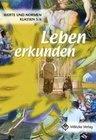 Leben erkunden 5 / 6. Lehrbuch. Werte und Normen. Niedersachsen
